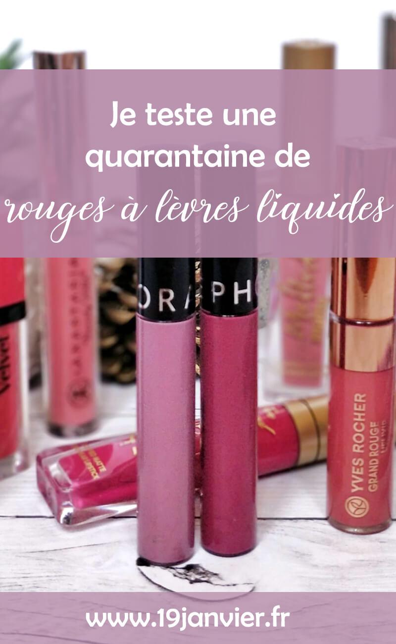 je teste une quarantaine de rouges à lèvres liquides - Je teste une quarantaine de rouges à lèvres liquides !